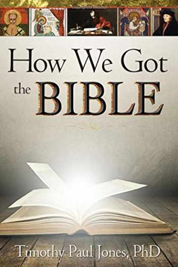 9781628622164-1628622164-How We Got the Bible