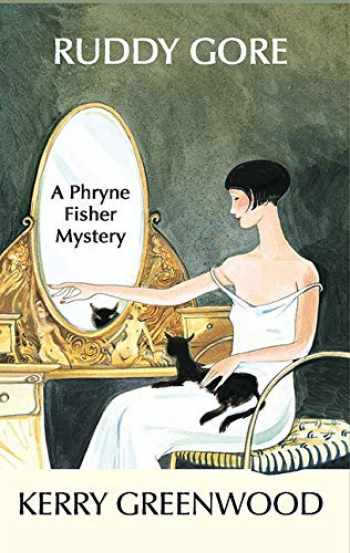 9781590583142-1590583140-Ruddy Gore (Phryne Fisher Mysteries, 7)