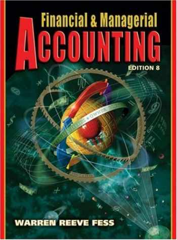 9780324188011-0324188013-Financial and Managerial Accounting (Financial & Managerial Accounting)