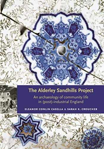 9780719081989-071908198X-The Alderley Sandhills Project: An archaeology of community life in (post-) industrial England