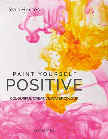 9781782216537-1782216537-Paint Yourself Positive