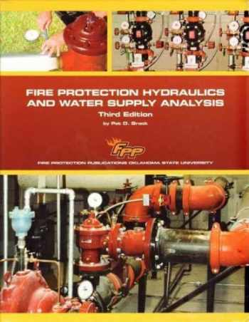 9780879394455-0879394455-Fire Protection Hydraulics and Water Supply Analysis, 3 Edition