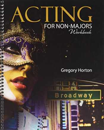 9781465270665-1465270663-Acting for Non-Majors Workbook