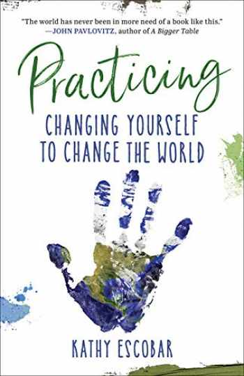9780664265847-0664265847-Practicing: Changing Yourself to Change the World