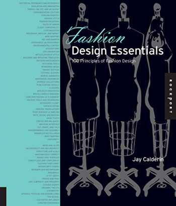 9781592538270-1592538274-Fashion Design Essentials: 100 Principles of Fashion Design