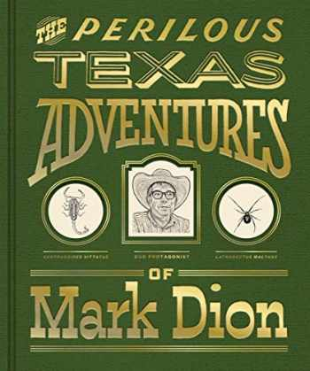 9780300246193-0300246196-The Perilous Texas Adventures of Mark Dion