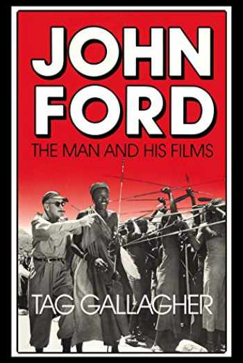 9780520063341-0520063341-John Ford: The Man and His Films