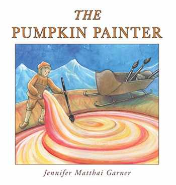 9781941420140-1941420141-The Pumpkin Painter