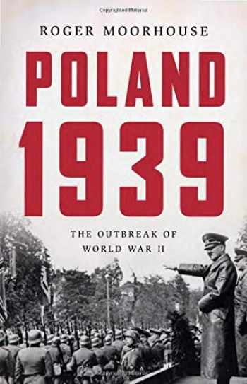 9780465095384-0465095380-Poland 1939: The Outbreak of World War II