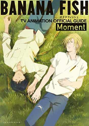 9784091792952-4091792952-BANANA FISH TV Animation Official Guide: Moment (Japanese Edition)