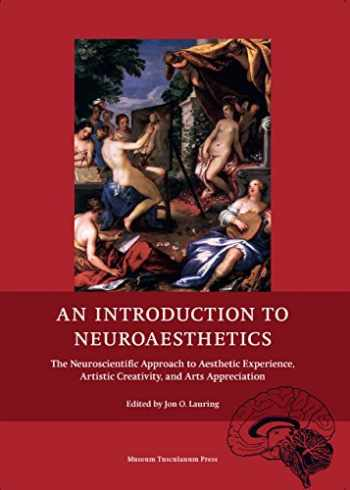9788763541404-8763541408-An Introduction to Neuroaesthetics: The Neuroscientific Approach to Aesthetic Experience, Artistic Creativity and Arts Appreciation