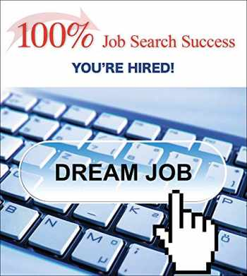 9781593996079-1593996071-100% Job Search Success: You're Hired!