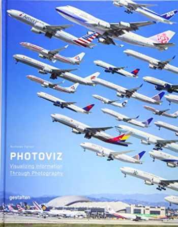 9783899556452-3899556453-Photoviz: Visualizing Information through Photography