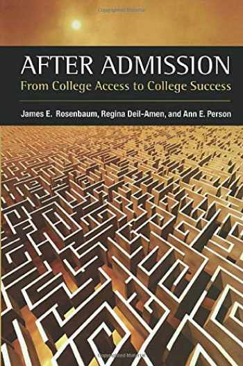9780871547552-0871547554-After Admission: From College Access to College Success