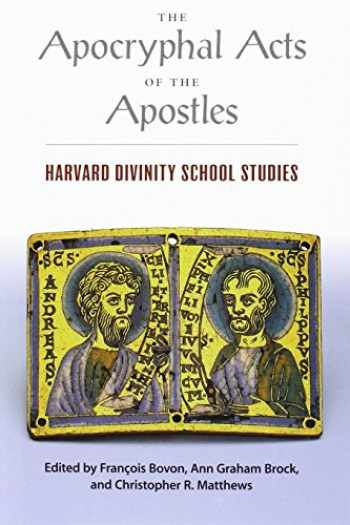 9780945454182-094545418X-The Apocryphal Acts of the Apostles: Harvard Divinity School Studies (Religions of the World)