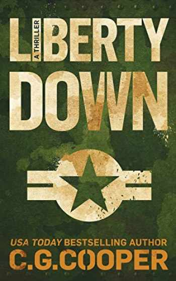 9781717978301-1717978304-Liberty Down (Corps Justice)
