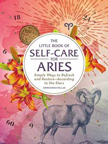 9781507209646-1507209649-The Little Book of Self-Care for Aries: Simple Ways to Refresh and Restore―According to the Stars (Astrology Self-Care)