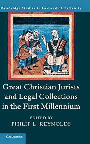 9781108471718-1108471714-Great Christian Jurists and Legal Collections in the First Millennium (Law and Christianity)