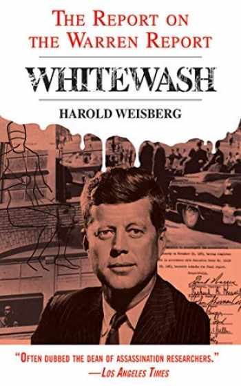 9781626361102-162636110X-Whitewash: The Report on the Warren Report