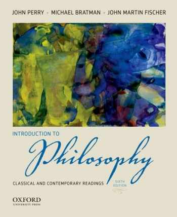 9780199812998-0199812993-Introduction to Philosophy: Classical and Contemporary Readings