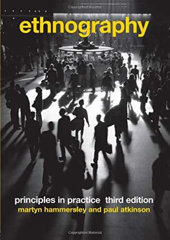 9780415396059-0415396050-Ethnography: Principles in Practice, 3rd Edition