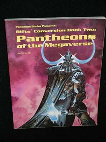 9780916211684-0916211681-Rifts Conversion Book 2: Pantheons of the Megaverse