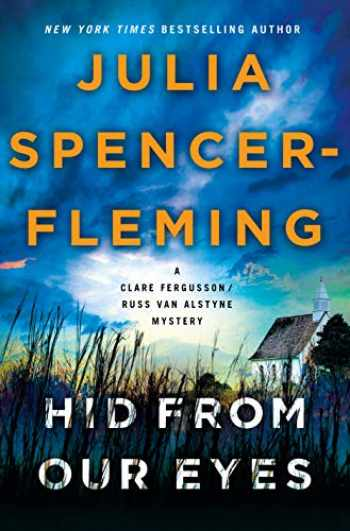 9780312606855-0312606850-Hid from Our Eyes: A Clare Fergusson/Russ Van Alstyne Mystery (Fergusson/Van Alstyne Mysteries, 9)