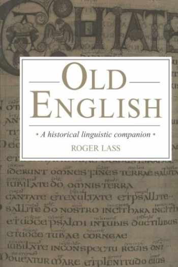 9780521458481-052145848X-Old English: A Historical Linguistic Companion