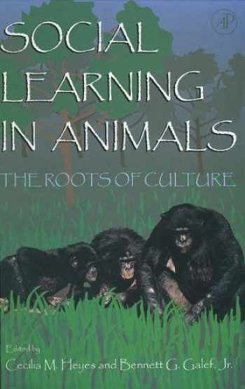 9780122739651-0122739655-Social Learning In Animals: The Roots of Culture