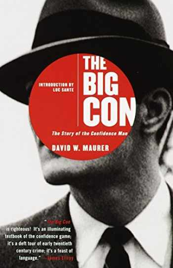 9780385495387-0385495382-The Big Con: The Story of the Confidence Man