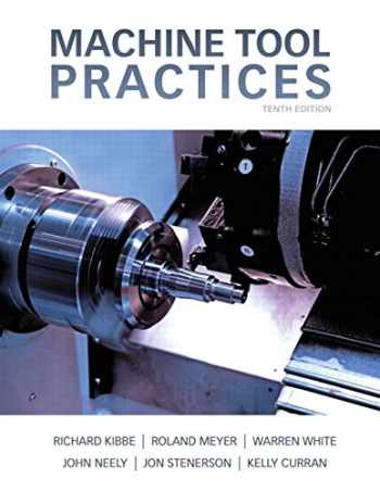 9780132912655-0132912651-Machine Tool Practices (10th Edition)