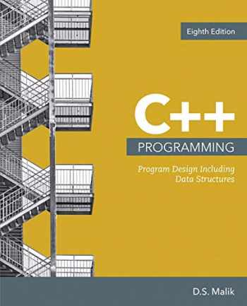 9781337801683-1337801682-Bundle: C++ Programming: Program Design Including Data Structures, Loose-leaf Version, 8th + MindTap Computing, 2 terms (12 months) Printed Access Card
