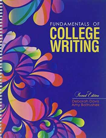 9781524990763-1524990760-Fundamentals of College Writing