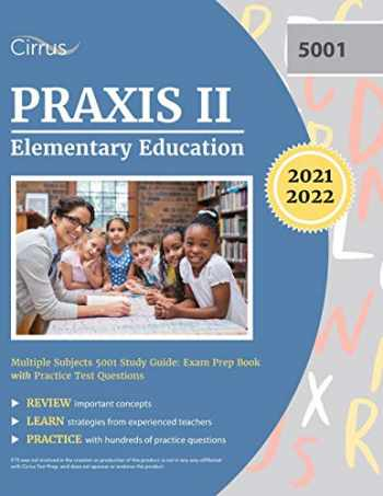 9781635307894-1635307899-Praxis II Elementary Education Multiple Subjects 5001 Study Guide: Exam Prep Book with Practice Test Questions