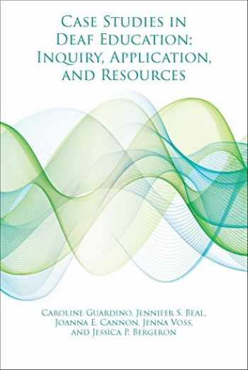 9781944838188-194483818X-Case Studies in Deaf Education: Inquiry, Application, and Resources