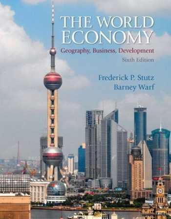 9780321722508-0321722507-World Economy, The: Geography, Business, Development