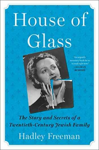 9781501199158-1501199153-House of Glass: The Story and Secrets of a Twentieth-Century Jewish Family