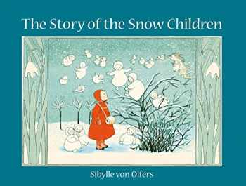 9780863154997-0863154999-The Story of the Snow Children