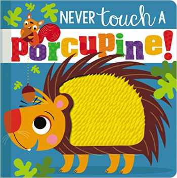 9781788439855-1788439856-Never Touch a Porcupine