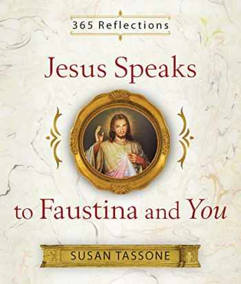 9781644131015-1644131013-Jesus Speaks to Faustina and You
