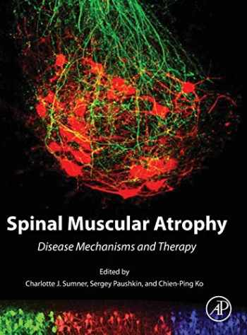 9780128036853-0128036850-Spinal Muscular Atrophy: Disease Mechanisms and Therapy