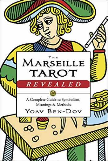 9780738752280-0738752282-The Marseille Tarot Revealed: A Complete Guide to Symbolism, Meanings & Methods
