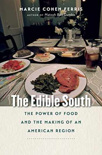 9781469629957-146962995X-The Edible South: The Power of Food and the Making of an American Region