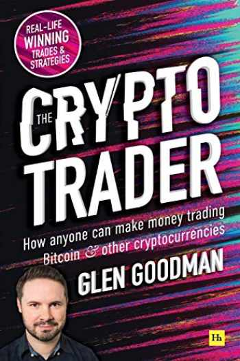 9780857197177-0857197177-The Crypto Trader: How anyone can make money trading Bitcoin and other cryptocurrencies