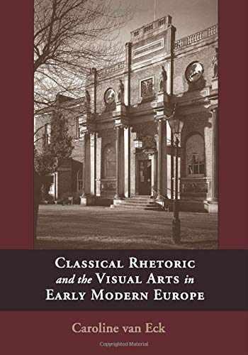9781107687851-1107687853-Classical Rhetoric and the Visual Arts in Early Modern Europe