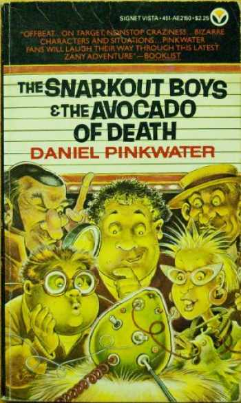 9780451121509-0451121503-The Snarkout Boys and the Avocado of Death