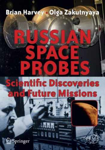 9781441981493-1441981497-Russian Space Probes: Scientific Discoveries and Future Missions (Springer Praxis Books)