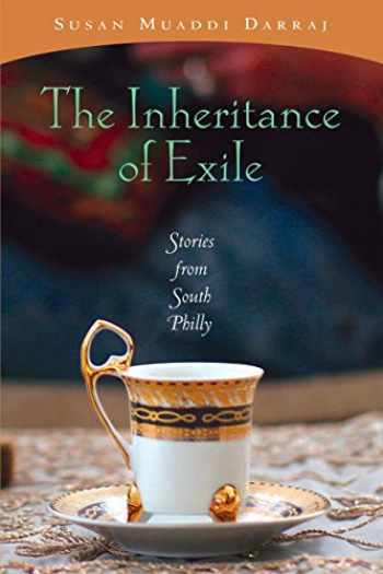 9780268035037-0268035032-Inheritance of Exile, The: Stories from South Philly