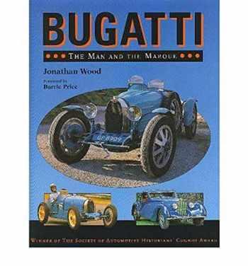 9781852233648-1852233648-Bugatti: The Man and the Marque
