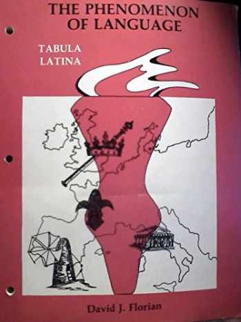 9780883341247-0883341247-The Phenomenon of Language: Tabula Latina